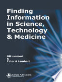 Finding Information In Science Technology And Medicine