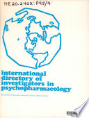 International Directory of Investigators in Psychopharmacology