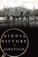 Hidden History of Asheville