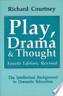 Play, Drama & Thought