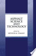 Asphalt Science and Technology Book