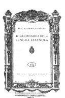 Diccionario de la lengua española: A-G. T. 1