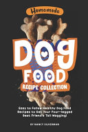 Homemade Dog Food Recipe Collection