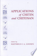 Applications of Chitan and Chitosan Book