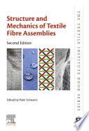 """Structure and Mechanics of Textile Fibre Assemblies"" by Peter Schwartz"