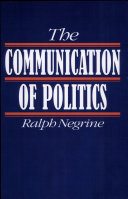 The Communication of Politics