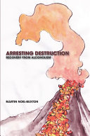 Arresting Destruction