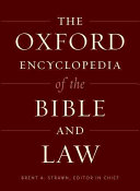 The Oxford Encyclopedia Of The Bible And Law