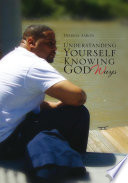 Understanding Yourself Knowing God Ways