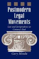 Postmodern Legal Movements