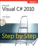 Microsoft Visual C# 2010 Step by Step