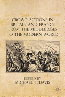 Crowd Actions in Britain and France from the Middle Ages to the Modern World Pdf/ePub eBook