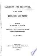 Gardening for the South; Or