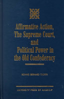 Affirmative Action  the Supreme Court  and Political Power in the Old Confederacy