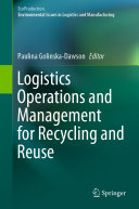 Logistics Operations and Management for Recycling and Reuse Book
