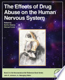 """""""The Effects of Drug Abuse on the Human Nervous System"""" by Bertha Madras, Michael Kuhar"""