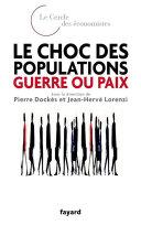 Pdf Le choc des populations : guerre ou paix Telecharger