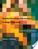 An Interdisciplinary Introduction To Image Processing Book PDF