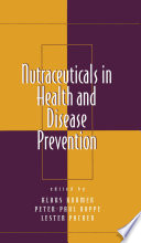 Nutraceuticals in Health and Disease Prevention Book