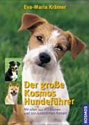 Der große Kosmos Hundeführer
