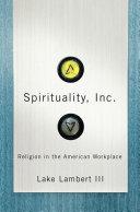 Spirituality, Inc.