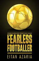 The Fearless Footballer