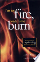 I M On Fire Watch Me Burn