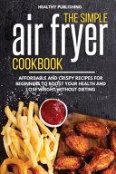 The Simple Air Fryer Cookbook Book PDF