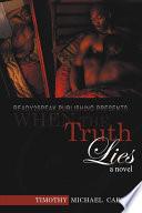 When the Truth Lies