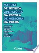 Manual de técnica operatória da Escola de Medicina da PUCRS