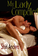 My Lady Compelled