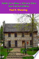 Guide To Indiana S Historic Sites East Central Edition