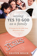 Saying Yes to God As a Family Book