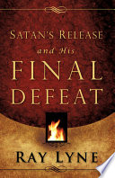 Satan s Release and His Final Defeat