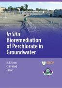 In Situ Bioremediation of Perchlorate in Groundwater [Pdf/ePub] eBook