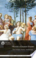 Delphi Poetry Anthology The World S Greatest Poems