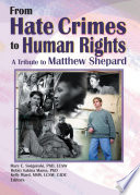 From Hate Crimes to Human Rights