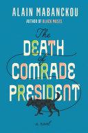The Death of Comrade President Pdf/ePub eBook