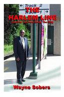 The Harlem Line