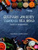 Culinary Journey Through Silk Road  Taste of Afghanistan
