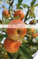 A Mathematical Orchard