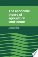 The Economic Theory of Agricultural Land Tenure