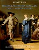 Die holländischen Gemälde des 17. Jahrhunderts