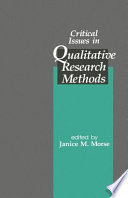 Critical Issues in Qualitative Research Methods Book