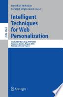 Intelligent Techniques for Web Personalization