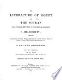 The Literature of Egypt and the Soudan from the Earliest Times to the Year 1885  i e  1887  Inclusive Book PDF