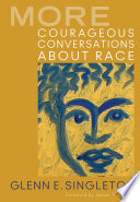 More Courageous Conversations About Race Book PDF