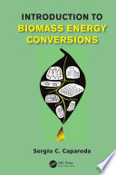 Introduction To Biomass Energy Conversions Book PDF