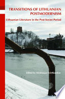 Transitions of Lithuanian Postmodernism