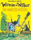 Winnie and Wibur  The Monster Mystery